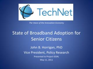 The Voice of the Innovation Economy State of Broadband Adoption for Senior Citizens