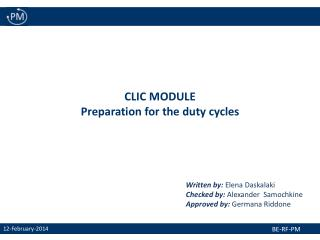 CLIC MODULE Preparation for the duty cycles