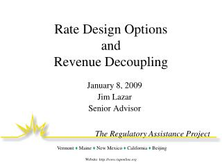 Rate Design Options and Revenue Decoupling