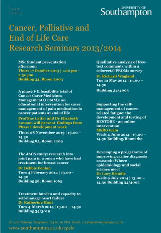 Cancer, Palliative and  End  of Life Care  Research  Seminars 2013/2014
