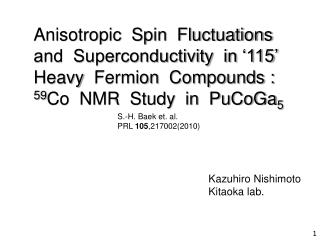 Anisotropic  Spin  Fluctuations  and  Superconductivity  in '115'  Heavy   Fermion   Compounds :