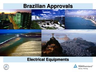 Brazilian Approvals