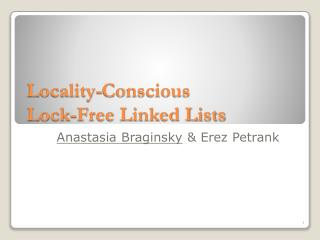 Locality-Conscious  Lock-Free Linked Lists