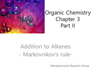 Organic Chemistry Chapter 3 Part II