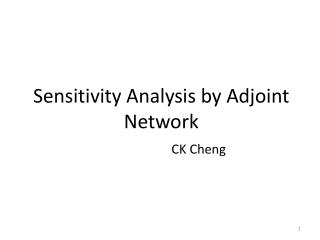 Sensitivity Analysis by Adjoint Network
