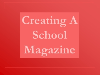 Creating A Contents Page For A School Magazine