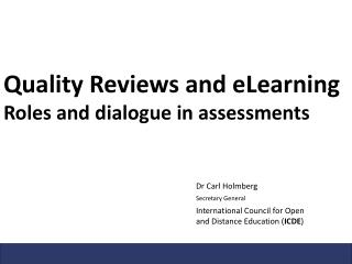 Quality Reviews and eLearning Roles and dialogue in assessments
