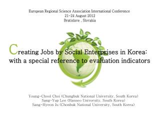 C reating  Jobs by Social Enterprises in Korea : with a special reference to evaluation indicators