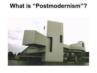 """What is """"Postmodernism""""?"""