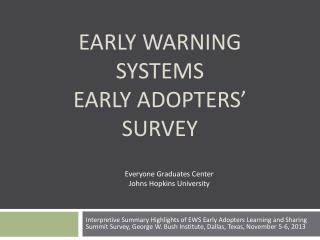 Early Warning Systems  Early Adopters'  Survey
