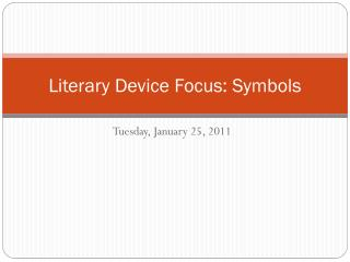 Literary Device Focus: Symbols