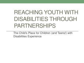 Reaching Youth with Disabilities Through Partnerships