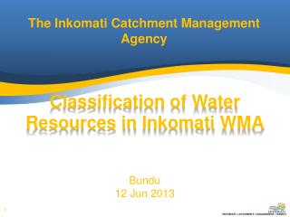 The  I nkomati Catchment Management Agency