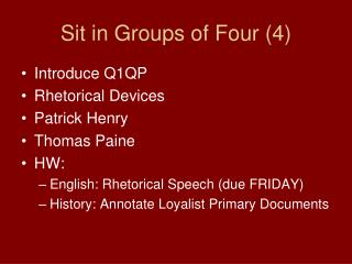 Sit in Groups of Four (4)
