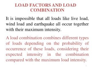 LOAD FACTORS AND LOAD COMBINATION