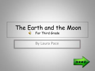 The Earth and the Moon For Third Grade