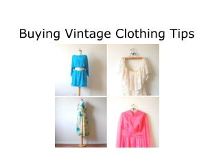 Buying Vintage Clothing Tips