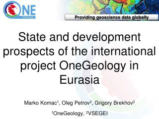 State and development prospects of the international project  OneGeology  in Eurasia