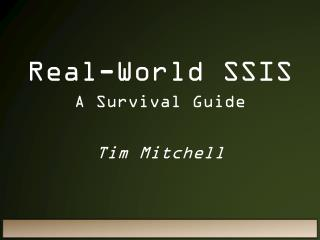 Real-World SSIS