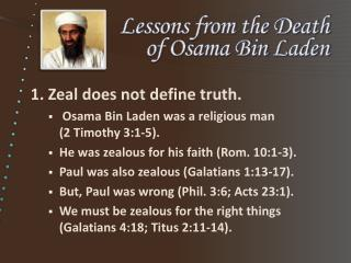 Lessons from the Death  of Osama Bin Laden