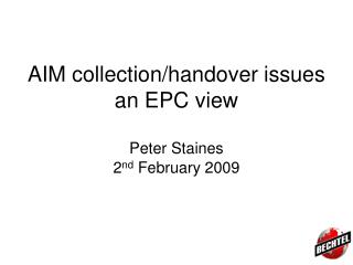 AIM collection/handover issues an EPC view Peter Staines