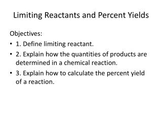 Limiting Reactants and Percent Yields