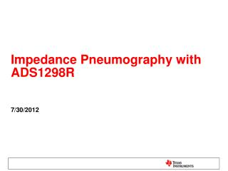 Impedance Pneumography with ADS1298R