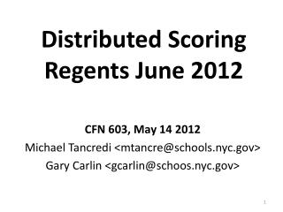 Distributed Scoring Regents June 2012