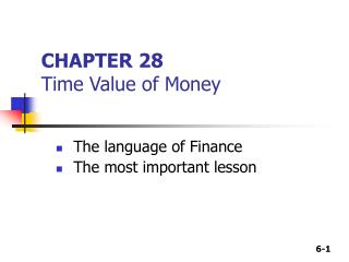 CHAPTER 28 Time Value of Money