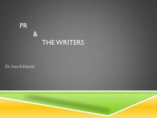 PR & The Writers