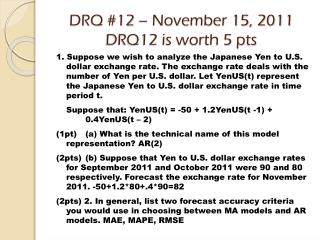 DRQ #12 – November 15, 2011 DRQ12 is worth 5 pts