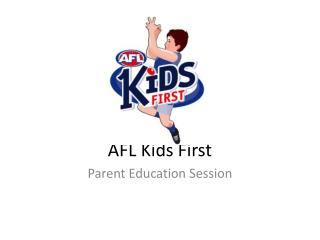 AFL Kids First