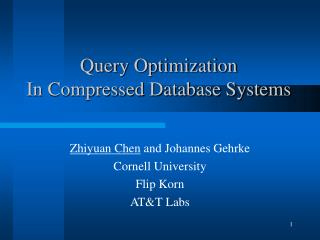 Query Optimization  In Compressed Database Systems