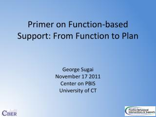 Primer on Function-based Support: From Function to Plan