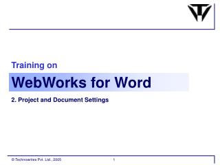 Training on Webworks For Word Part 1