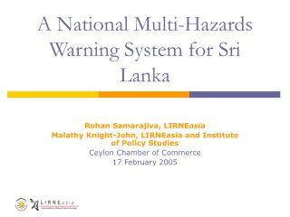 A National Multi-Hazards Warning System for Sri Lanka