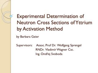 Experimental Determination  of  Neutron Cross  Sections of  Yttrium  by Activation Method