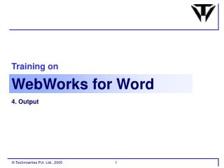 Training on Webworks For Word Part 3