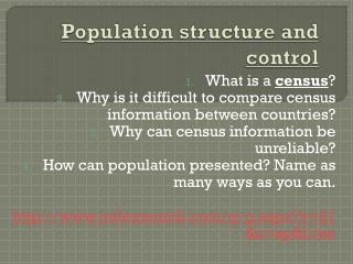 Population structure  and control