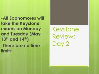 Keystone Review: Day 2