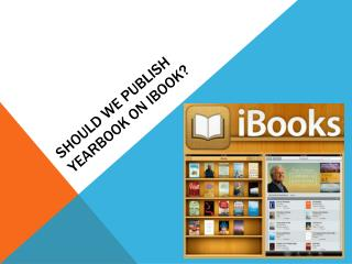 Should we publish yearbook on  ibook ?