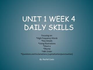 Unit 1 Week  4  Daily Skills