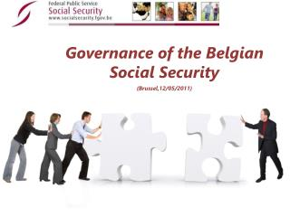 Governance  of the  Belgian  Social Security  (Brussel,12/05/2011)