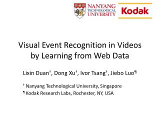 Visual Event Recognition in Videos by Learning  from Web  Data