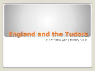 England and the Tudors
