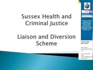 Sussex Health and  Criminal Justice  Liaison and Diversion Scheme