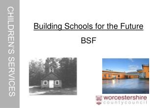 Building Schools for the Future BSF