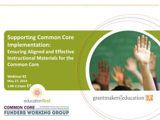 Supporting Common Core Implementation: