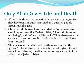 Only Allah Gives Life and Death