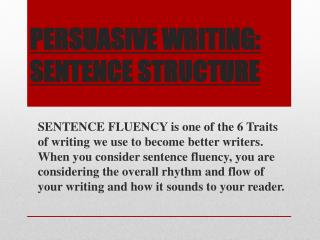 PERSUASIVE WRITING: SENTENCE STRUCTURE